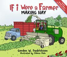 If I Were a Farmer Making Hay