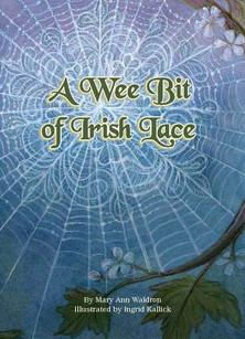 A Wee Bit of Irish Lace