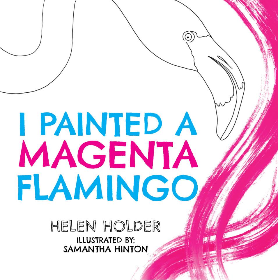 I Painted A Magenta Flamingo