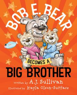 Bob E. Bear Becomes a Big BrotherR