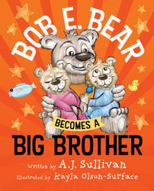 Bob E. Bear Big Brother