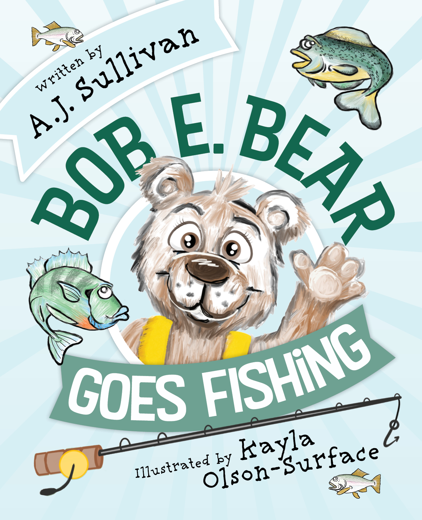 Bob E Bear Goes Fishing