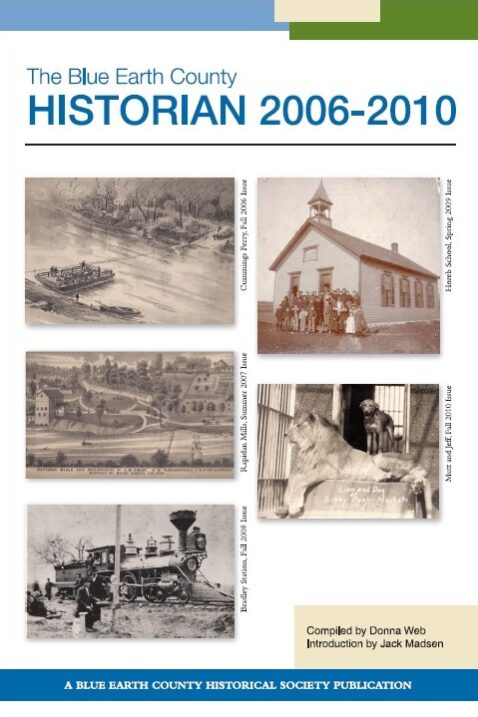 The Blue Earth County Historian: Articles Published 2006-2010
