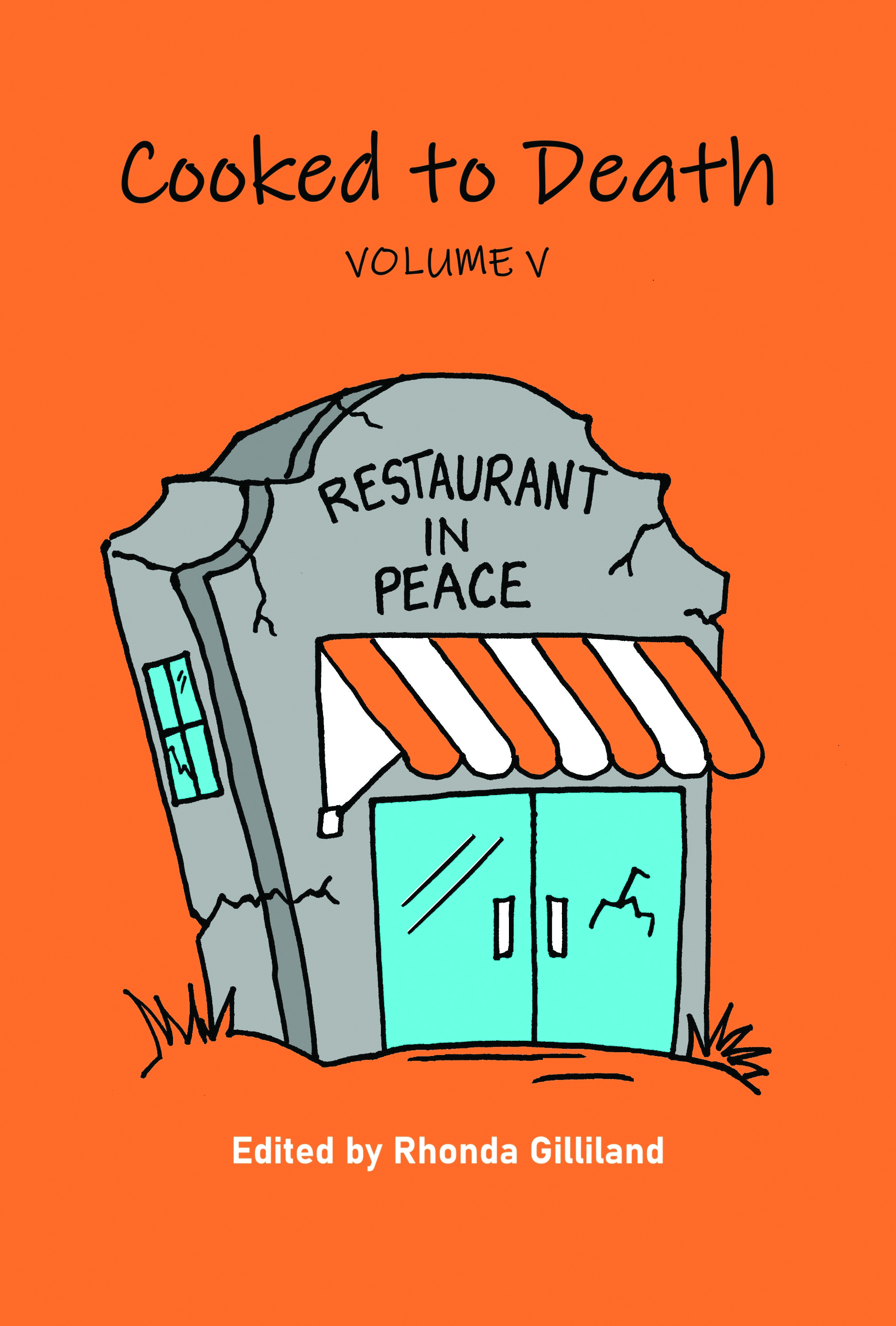 Cooked to Death, Vol. V: Restaurant in Peace