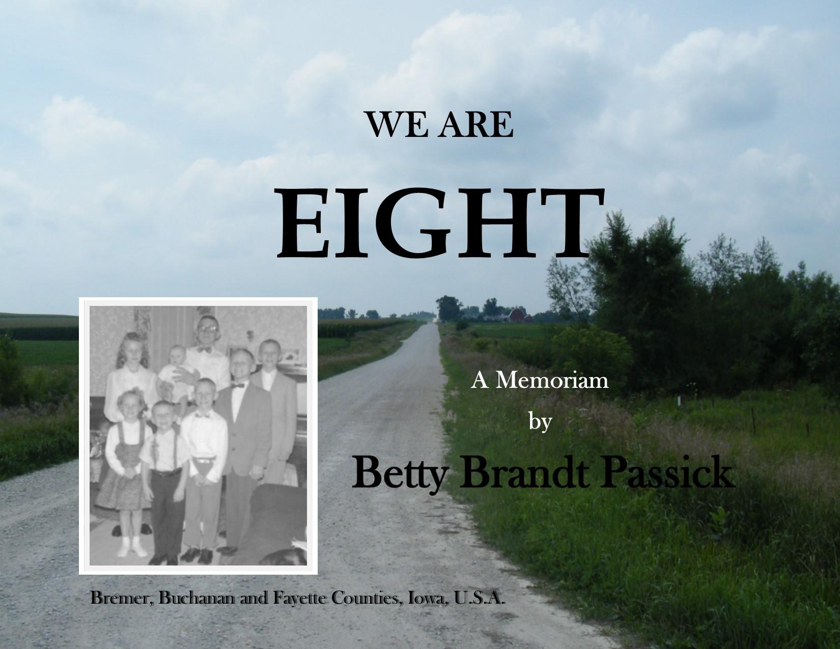 We Are Eight: A Memoriam