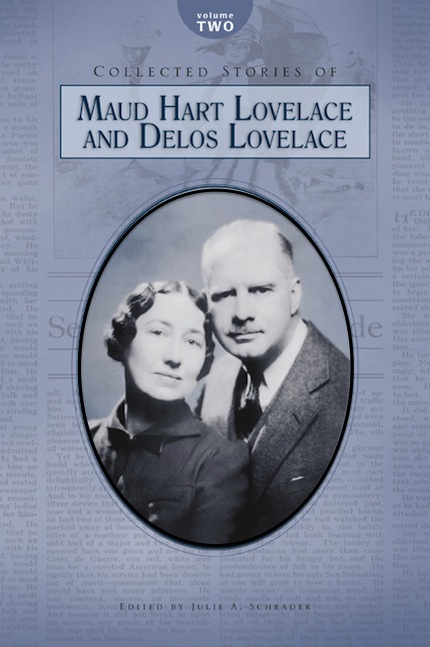 Collected Stories of Maud Hart Lovelace & Delos Lovelace, Vol. 2