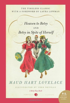 Heaven to Betsy and Betsy In Spite of Herself