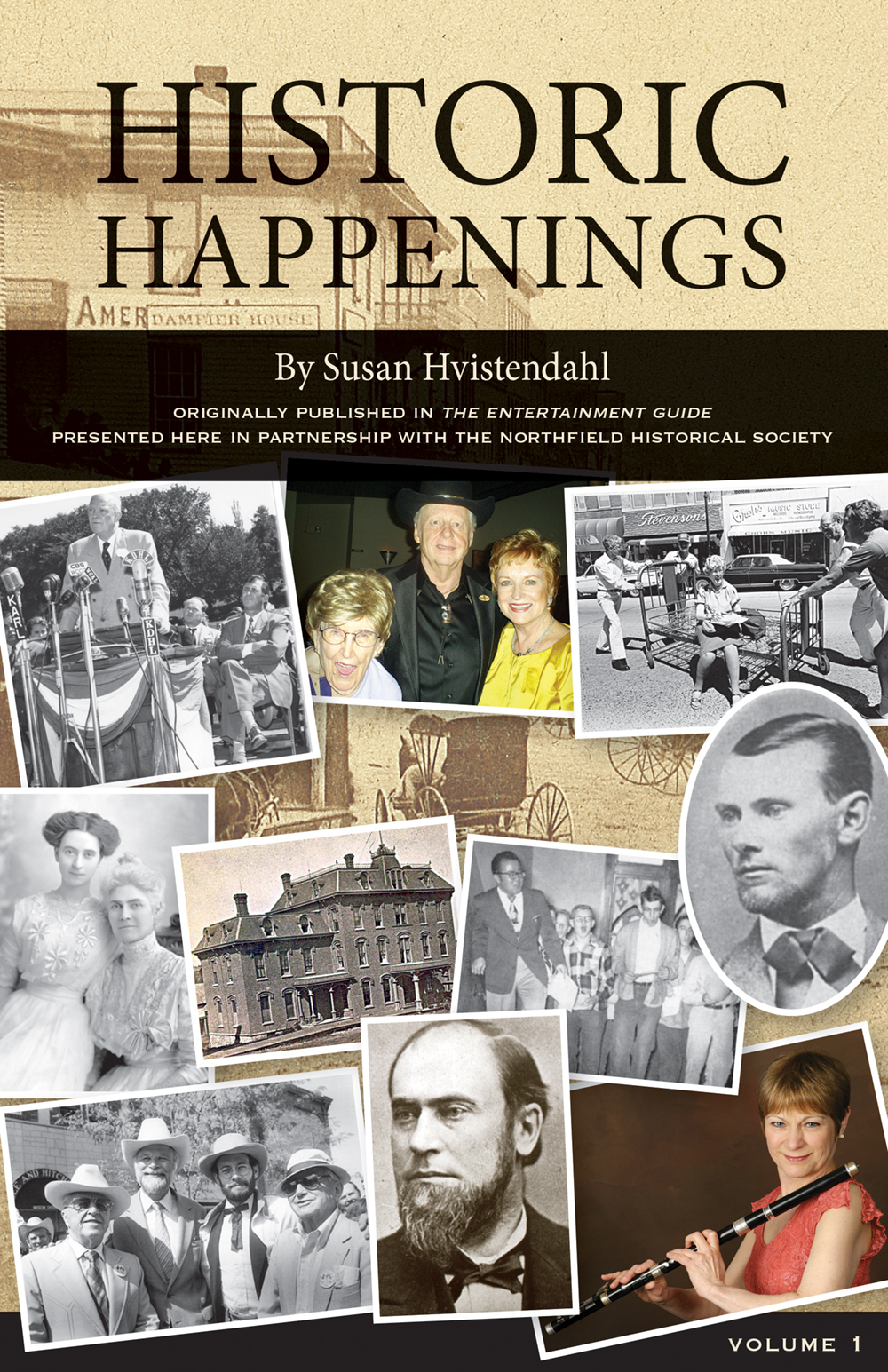 Historic Happenings Vol. 1 (Northfield)