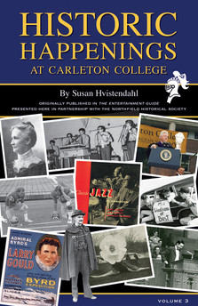 Historic Happenings at Carleton College (Vol. 3)