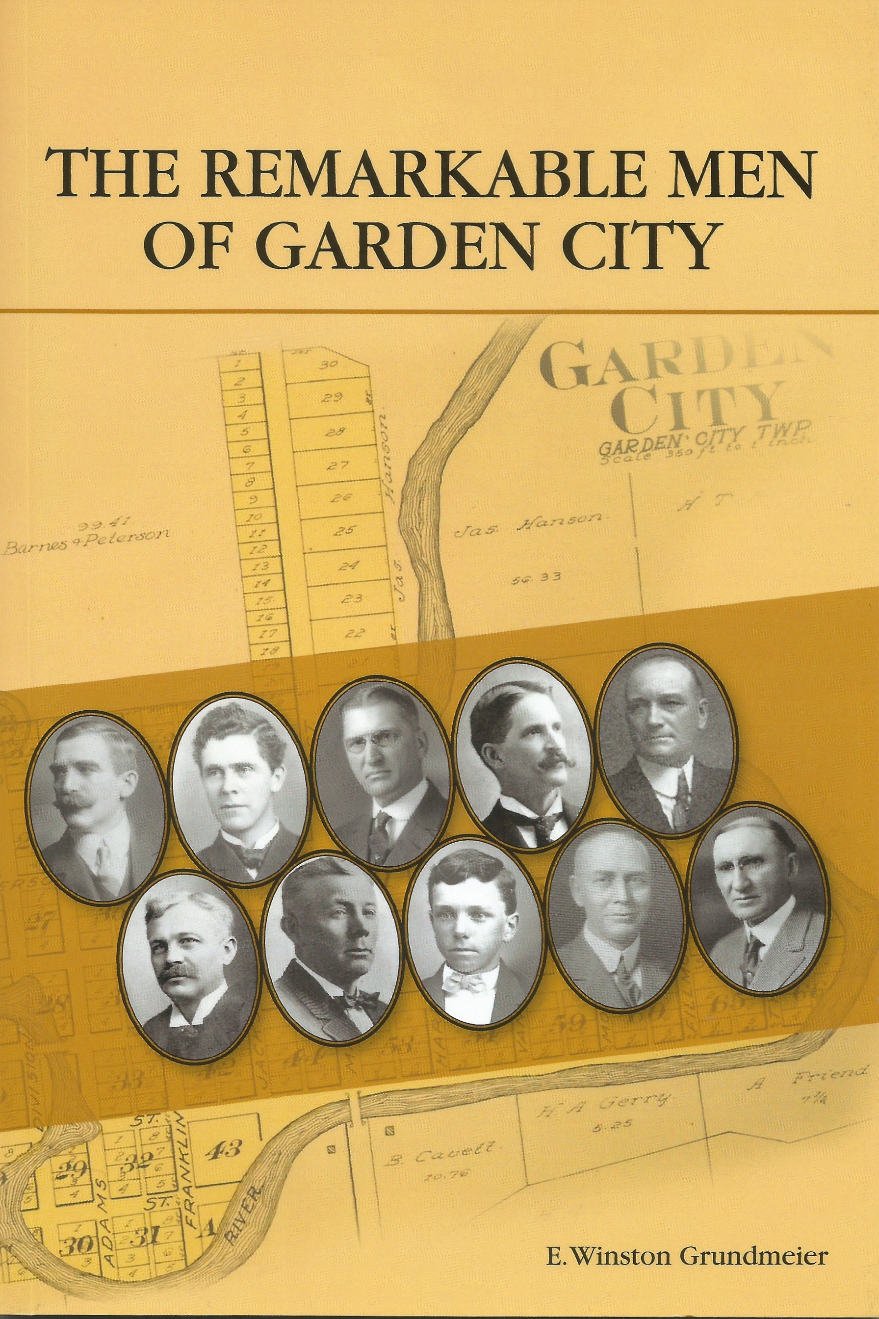 The Remarkable Men of Garden City