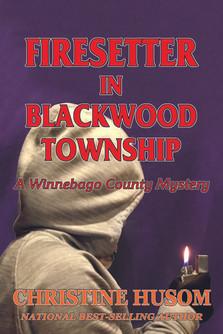 Firesetter in Blackwood Township