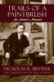 Trails of a Paintbrush: An Artist's Memoir