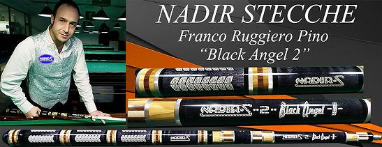 Stecche da biliardo intenazionale Nadir Blac angel 2 con Franco Ruggiero Pino