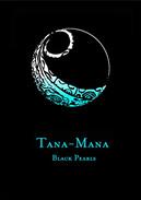 TANA-MANA BLACK PEARLS