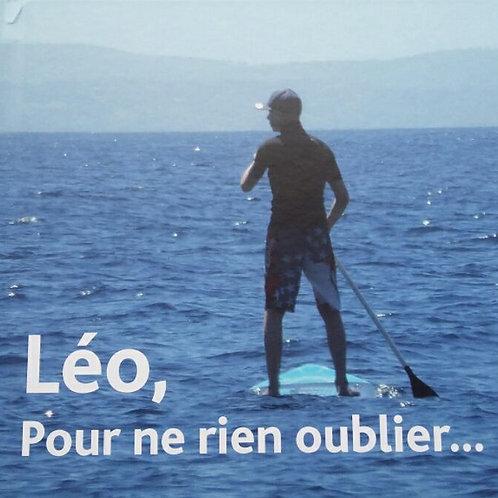 LE LIVRE Léo, Pour ne rien oublier...
