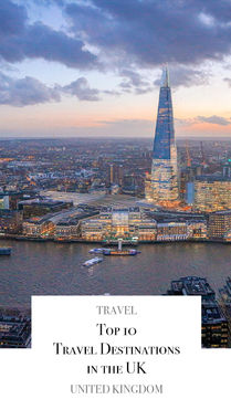 Top 10 Travel Destinations in the UK