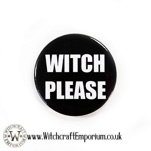 Witch Please Badge