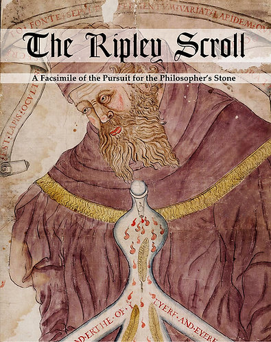 The Ripley Scroll: A Facsimile of the Pursuit for the Philosopher's Stone