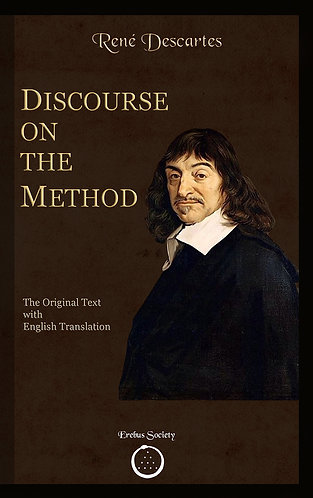 Discourse on the Method: The Original text with English Translation