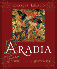Aradia: The Gospel of the Witches