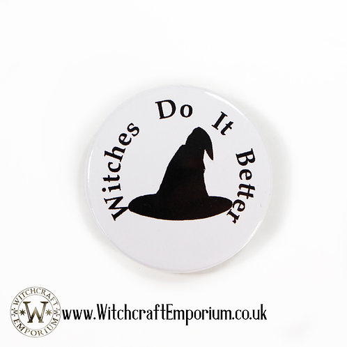 Witches Do It Better Badge