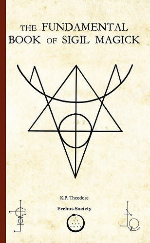 The Fundamental Book of Sigil Magick