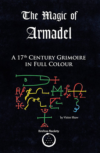 The Magic of Armadel – A 17th Century Grimoire in Full Colour