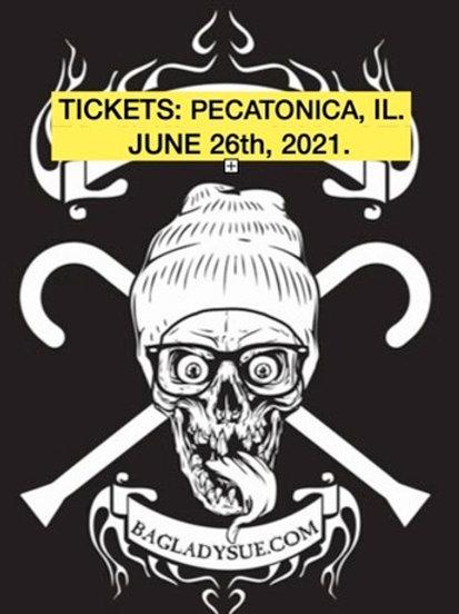 SHOW TICKETS: JUNE 26th 2021 American Legion Post 197, Pecatonica, IL.