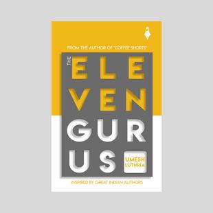 The Eleven Gurus