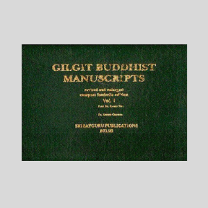 Gilgit Buddhist Manuscripts- 3 Vols.Set