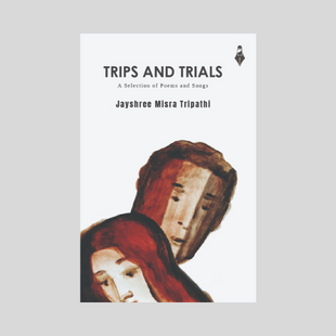 Trips And Trials