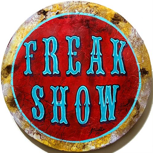 Freak Show Sign 12x12