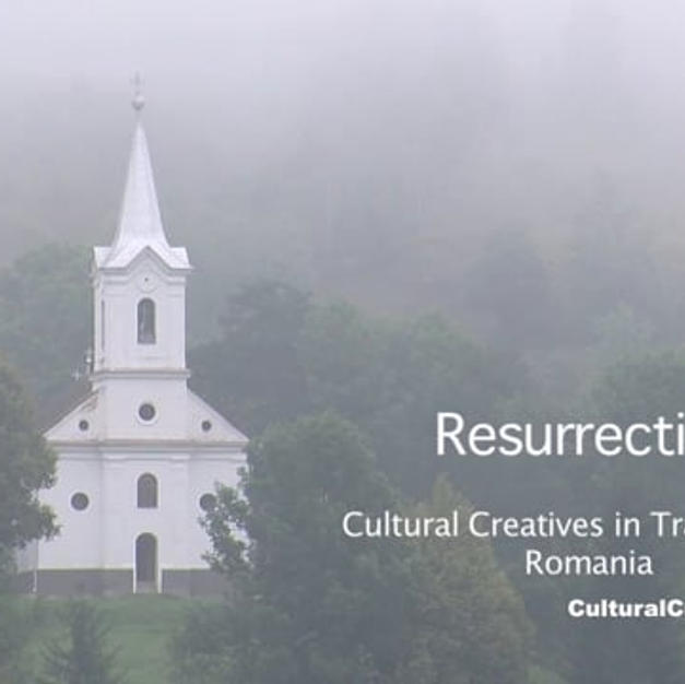 Resurrection - Cultural Creatives in Transylvania, Romania