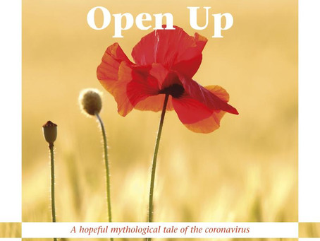 Open Up — A Hopeful Mythological Tale of the Coronavirus