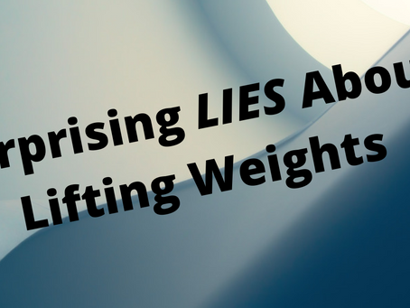 Surprising LIES About Lifting Weights
