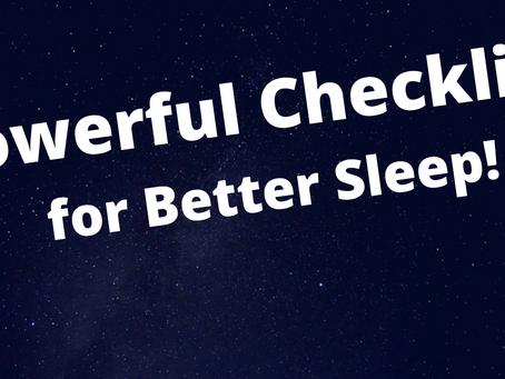 Powerful Checklist for Better Sleep!