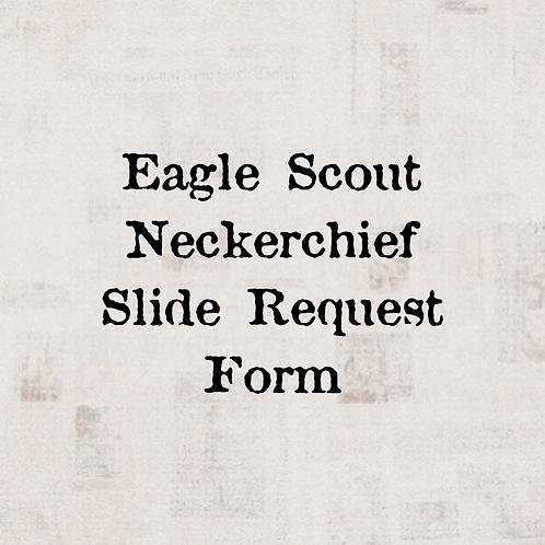 Eagle Scout Neckerchief Slide Request Form