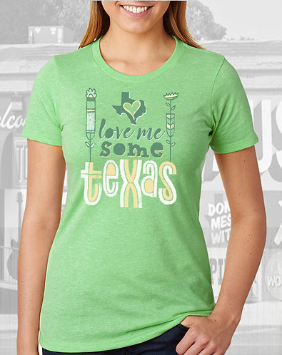 Love Me Some Texas - Ladies Tee