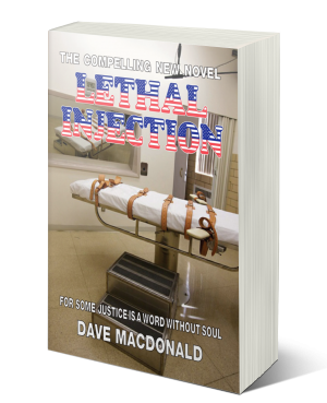 Lethal Injection - Crime Novel - David K MacDonald