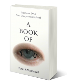 A Book of You Emotional DNA David K MacDonald