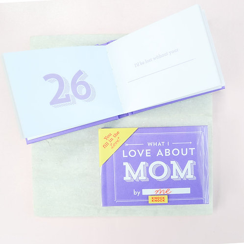What I Love About Mom: By Me Book