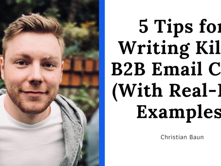 5 Tips for Writing Killer B2B Email Copy (With Real-Life Examples)