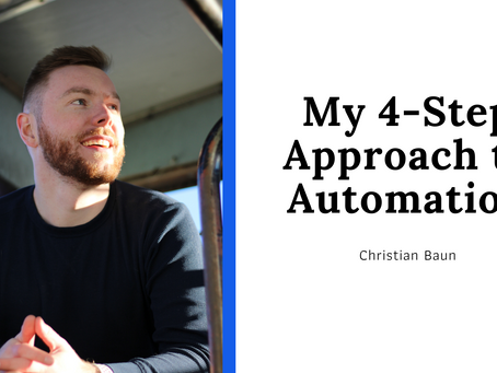 My 4-Step Approach to Automation