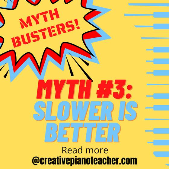 Practice Myth #3: Practice Everything Slowly