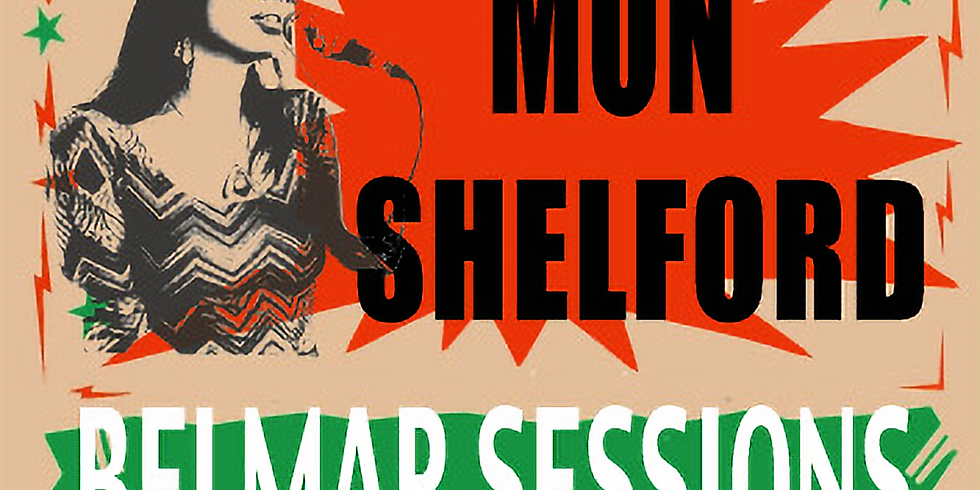 Mon Shelford Belmar Sessions