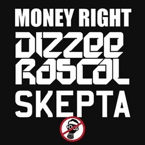 Dizzee Rascal & Skepta - Money Right