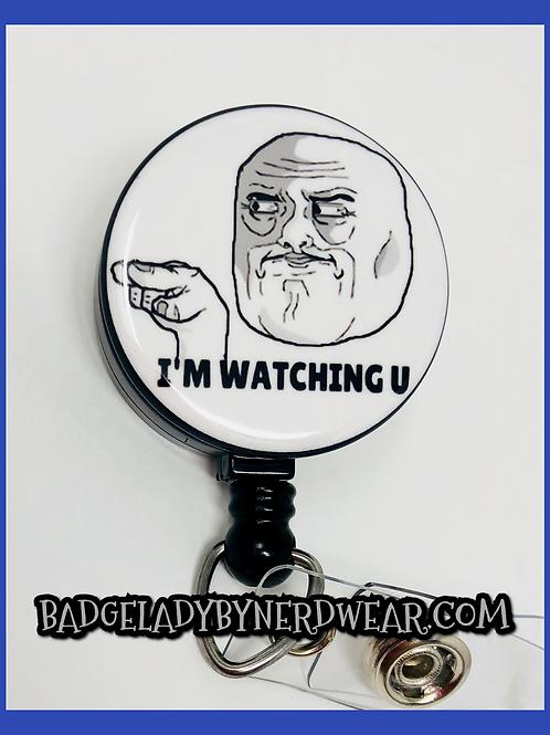 I'm Watching U