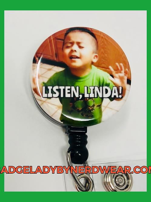 Listen, Linda