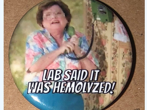 Lab Said it was Hemolyzed!