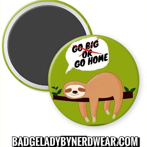 I'd Rather Go Home Sloth